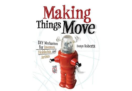 Making things move diy mechanisms book free download in making things move diy mechanisms for inventors hobbyists and artists youll learn how to successfully build moving mechanisms through non technical solutioingenieria Image collections